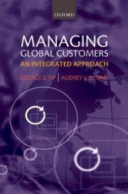 Bink, Audrey J.M. - Managing Global Customers: An Integrated Approach, ebook