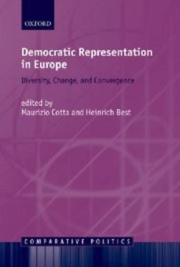 Democratic Representation in Europe : Diversity, Change, and Convergence