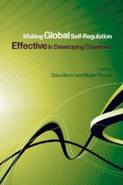 , Dana L. Brown - Making Global Self-Regulation Effective in Developing Countries, ebook