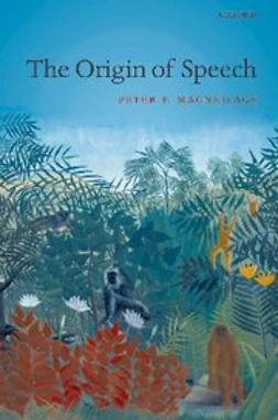 MacNeilage, Peter - The Origin of Speech, e-kirja