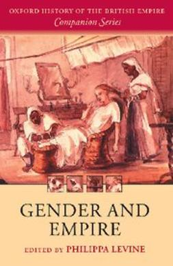 Levine, Philippa - Gender and Empire, ebook