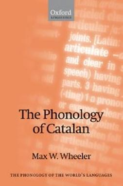 Wheeler, Max W. - The Phonology of Catalan, ebook