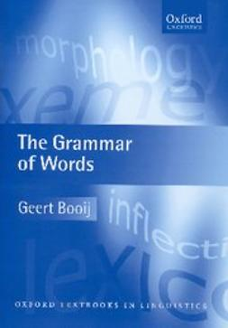 Booij, Geert - The Grammar of Words : An Introduction to Linguistic Morphology, ebook