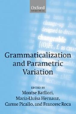 , Carme Picallo - Grammaticalization and Parametric Variation, ebook