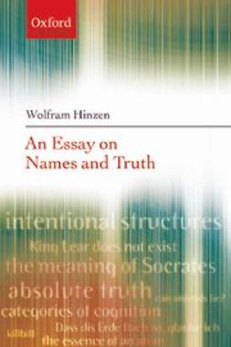 Hinzen, Wolfram - An Essay on Names and Truth, ebook