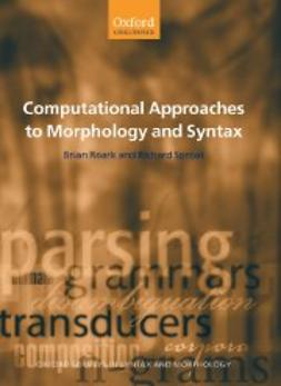 Roark, Brian - Computational Approaches to Morphology and Syntax, ebook