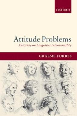 Forbes, Graeme - Attitude Problems : An Essay On Linguistic Intensionality, ebook