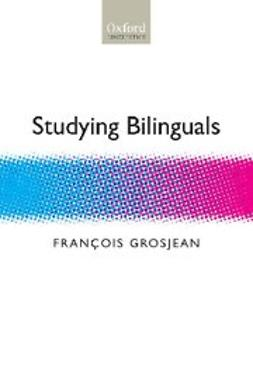 Grosjean, François - Studying Bilinguals, ebook