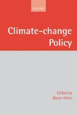 Helm, Dieter - Climate Change Policy, ebook