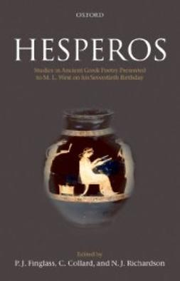 Collard, C. - Hesperos : Studies in Ancient Greek Poetry Presented to M. L. West on his Seventieth Birthday, ebook