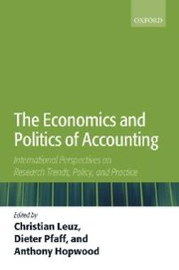 The Economics and Politics of Accounting : International Perspectives on Research Trends, Policy, and Practice