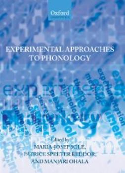 Beddor, Patrice Speeter - Experimental Approaches to Phonology, e-kirja