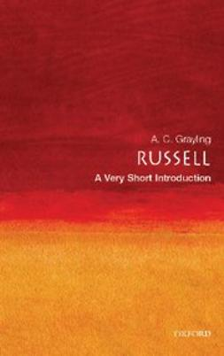 Grayling, A. C. - Russell: A Very Short Introduction, e-bok