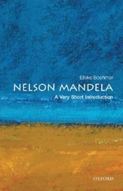 Boehmer, Elleke - Nelson Mandela: A Very Short Introduction, e-kirja