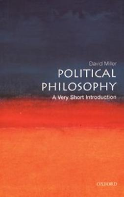 Miller, David - Political Philosophy: A Very Short Introduction, e-bok