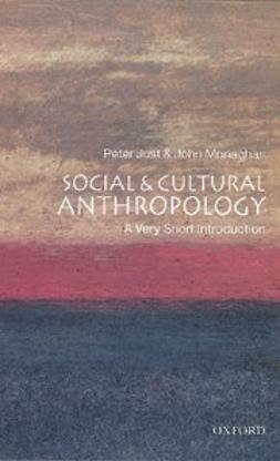 , John Monaghan - Social and Cultural Anthropology: A Very Short Introduction, ebook