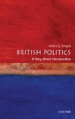 Wright, Tony - British Politics: A Very Short Introduction, ebook