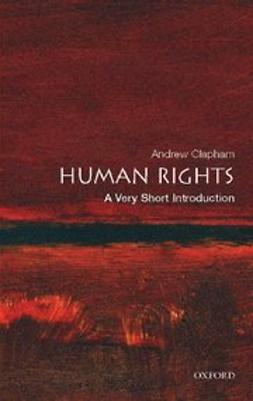 Clapham, Andrew - Human Rights: A Very Short Introduction, e-kirja