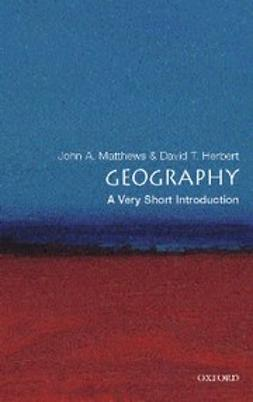 , John A. Matthews - Geography: A Very Short Introduction, e-bok