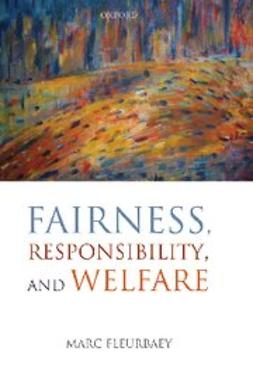 Fleurbaey, Marc - Fairness, Responsibility, and Welfare, ebook
