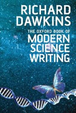Dawkins, Richard - The Oxford Book of Modern Science Writing, e-bok