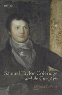 Paley, Morton D. - Samuel Taylor Coleridge and the Fine Arts, ebook