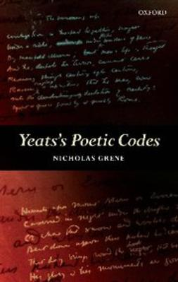 Grene, Nicholas - Yeats's Poetic Codes, ebook
