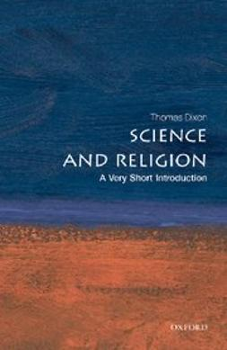 Dixon, Thomas - Science and Religion: A Very Short Introduction, ebook