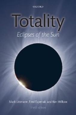Espenak, Fred - Totality : Eclipses of the Sun, e-bok