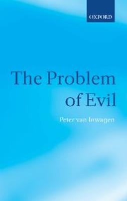 Inwagen, Peter van - The Problem of Evil, ebook