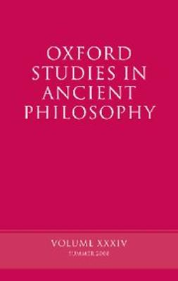 Sedley, David - Oxford Studies in Ancient Philosophy : Volume XXXIV, ebook