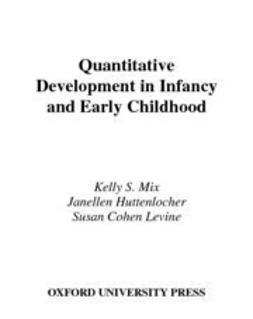 Huttenlocher, Janellen - Quantitative Development in Infancy and Early Childhood, ebook