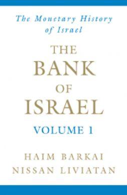 Barkai, Haim - The Bank of Israel: Volume 1: A Monetary History, ebook