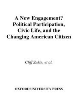 Andolina, Molly - A New Engagement? : Political Participation, Civic Life, and the Changing American Citizen, ebook