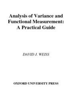 Weiss, David J. - Analysis of Variance and Functional Measurement : A Practical Guide includes CD-ROM, ebook