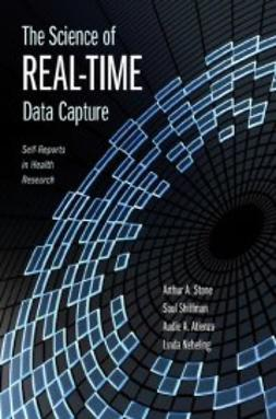 Atienza, Audie - The Science of Real-Time Data Capture: Self-Reports in Health Research, ebook