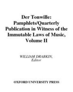 Der Tonwille : Pamphlets in Witness of the Immutable Laws of Music Volume II