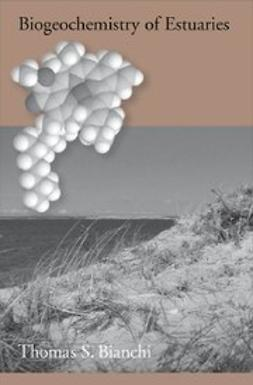 Bianchi, Thomas S. - Biogeochemistry of Estuaries, ebook