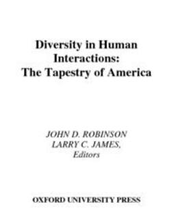James, Larry C. - Diversity in Human Interactions : The Tapestry of America, e-kirja
