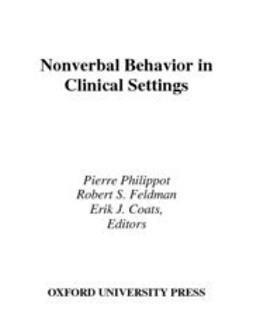 Coats, Erik J. - Nonverbal Behavior in Clinical Settings, ebook