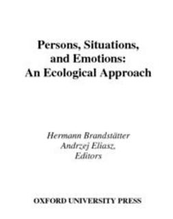 Brandstatter, Hermann - Persons, Situations, and Emotions : An Ecological Approach, ebook