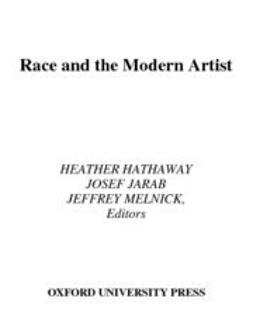Hathaway, Heather - Race and the Modern Artist, ebook