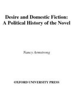 Desire and Domestic Fiction : A Political History of the Novel