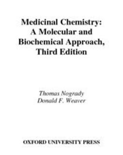 Nogrady, Thomas - Medicinal Chemistry : A Molecular and Biochemical Approach, e-kirja