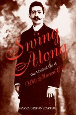 Carter, Marva - Swing Along : The Musical Life of Will Marion Cook, e-bok