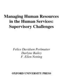 Bailey, Darlyne - Managing Human Resources in the Human Services : Supervisory Challenges, ebook
