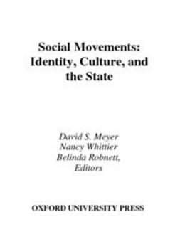 Meyer, David S. - Social Movements : Identity, Culture, and the State, ebook