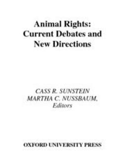 Nussbaum, Martha C. - Animal Rights : Current Debates and New Directions, ebook