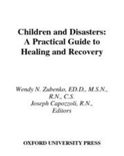 Capozzoli, Joseph - Children and Disasters : A Practical Guide to Healing and Recovery Missouri-Kansas City, ebook