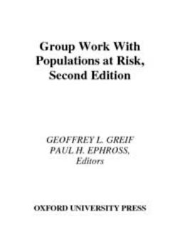 Ephross, Paul H. - Group Work with Populations at Risk, ebook
